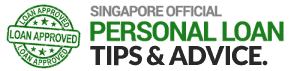 Singapore Personal Loan Tips and Advice