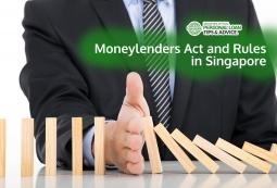 Moneylenders Act and Moneylenders Rules in Singapore (2019 Update) 4