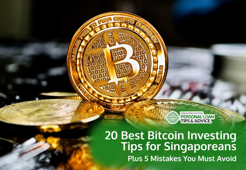 20 Best Bitcoin Investing Tips for Singaporeans: Plus 5 Mistakes You Must Avoid (2020 Update)