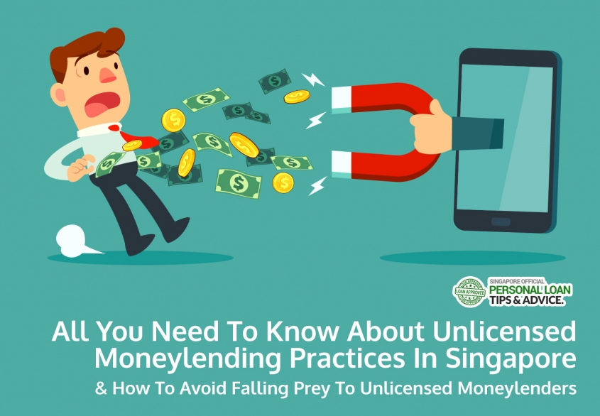 All You Need To Know About Unlicensed Moneylending Practices In Singapore & How To Avoid Falling Prey To Unlicensed Moneylenders