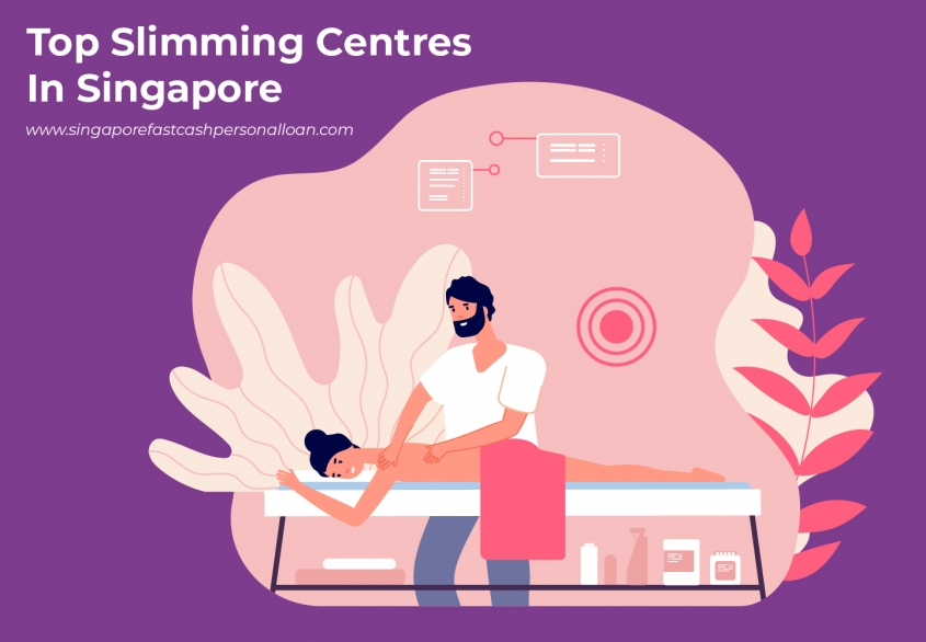 List of Top Slimming Centres in Singapore