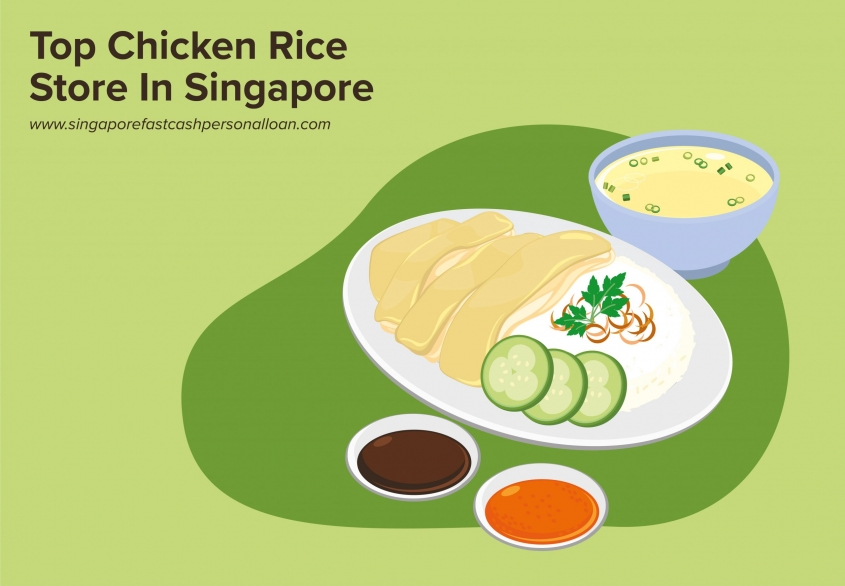 List of Top Chicken Rice Stores in Singapore